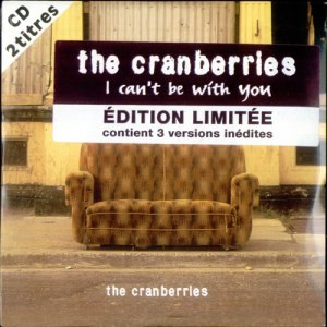 The-Cranberries-I-Cant-Be-With-Yo-529473